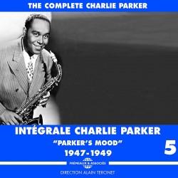 Integrale - Parker's Mood 1947 - 1949 - Vol. 5