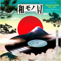 Wamono A to Z Vol. II: Japanese Funk 1970-1977