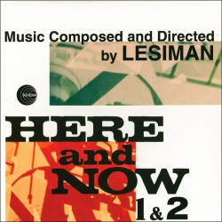 Here and Now Vol. 1 and 2 (Gatefold Replica)
