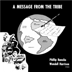 A Message from the Tribe W/ Phillip Ranelin