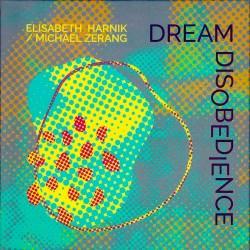 Dream Disobedience