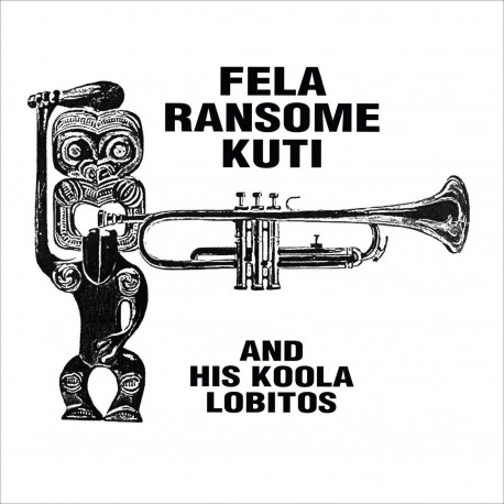 Fela Ransome Kuti & His Koola Lobitos (Clear LP)