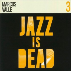 Jazz Is Dead 3: Marcos Valle