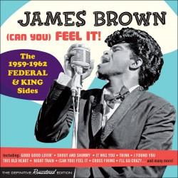 (Can You) Feel It! - 1959-1962 Federal + King Side
