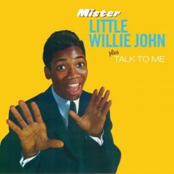 Mister Little Willie John + Talk to Me