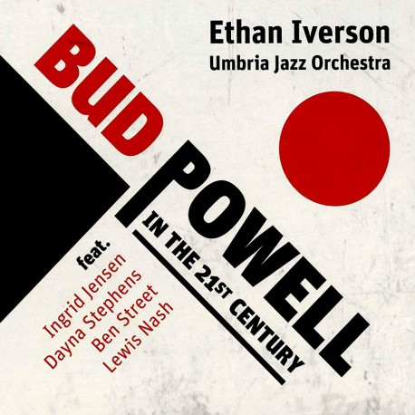 Bud Powell In The 21rst Century