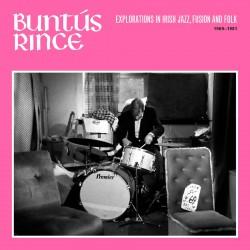 Buntus Rince: Explorations in Irish Jazz Fusion Fo