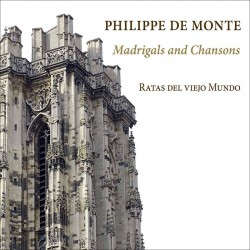 Philippe De Monte: Madrigals and Chansons