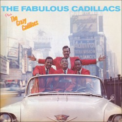 The Fabulous Cadillacs + the Crazy Cadillacs