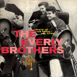 The Everely Brothers + It`s Everly Time