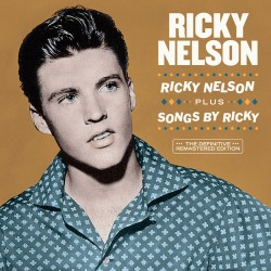 Ricky Nelson + Songs by Ricky