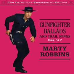 Gunfighter Ballads and Trail Songs Vols 1 & 2