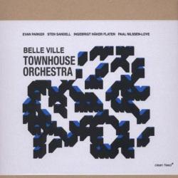 Townhouse Orchestra: Belle Ville