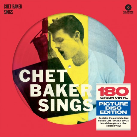 Chet Baker Sings (Limited Edition Picture Disc)
