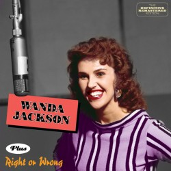 Wanda Jackson Debut Lp + Right or Wrong