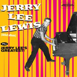 Jerry Lee Lewis + Jerry Lee`S Greatest! + 6 Bonus