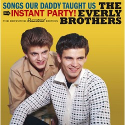 Songs Our Daddy Taught Us + Instant Party!