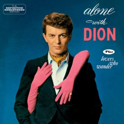 Alone with Dion + Lovers Who Wander