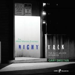 Night Talk - The Alec Wilder Songbook w/ G. Smulya
