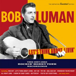Let´s Think About Livin´: 1957-1962 Recordings