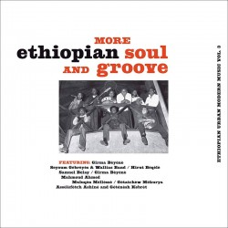 More Ethiopian Soul And Groove