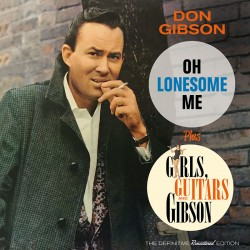 Oh, Lonesome Me + Girls, Guitars and Gibson
