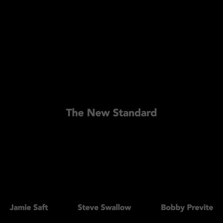 The New Standard w/ Steve Swallow & B. Previte