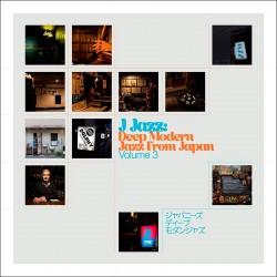 J Jazz: Deep Modern Jazz from Japan (Vol. 3)