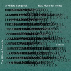 A Hilliard Songbook: New Music for Voices