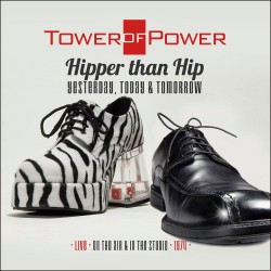 Hipper Than Hip (Yesterday, Today and Tomorrow) -