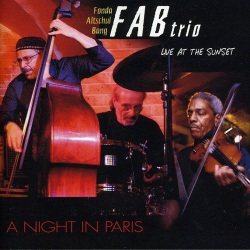 Fab Trio: Live at the Sunset: a Night in Paris