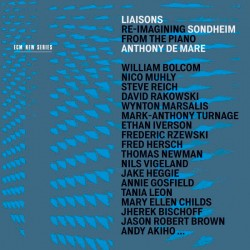 Liaisons - Re-Imagining - Sondheim from the Piano