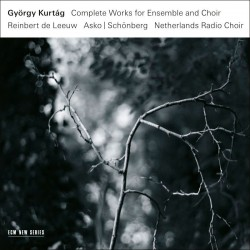 Collected Works for Ensemble and Choir