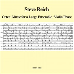 Octet/ Music for a Large Ensemble/ Violin Phase