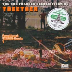 The Rob Franken Electrification: Together