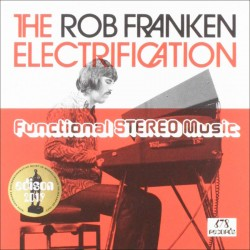 Rob Franken Electrification: Functional Stereo Mus
