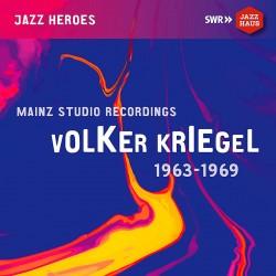 Mainz Studio Recordings 1963 - 1969