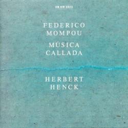 Federico Mompou: Musica Callada