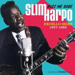 Buzz Me Babe: Excello Sides, 1957-1962