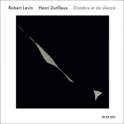 Henri Dutilleux - D`Ombre Et De Silence