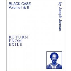 Black Case Volume I & II - Return from Exile