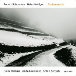 Robert Schumann - Holliger - Leuzinger - Kernjak