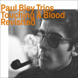 Trios 1965-66 - Touching & Blood Revisited