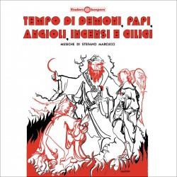 Tempo Di Demoni, Papi, Angioli, Incensi E Cilici
