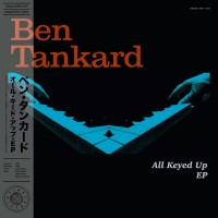 All Keyed Up EP (180 Gr. - 45 RPM Loud Cut)