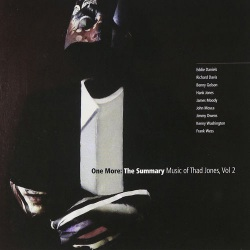 One More: the Summary - Music of Thad Jones-Vol. 2