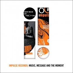 Impulse Records - Music, Message and The Moment