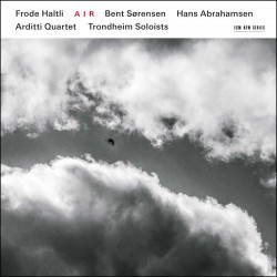 AIR - Frode Haltli, Trondheim Soloists, Arditti Qu