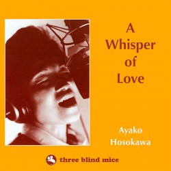 A Whisper of Love (Audiophile Reissue)