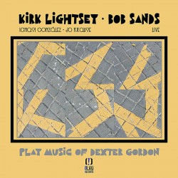 Play The Music of Dexter Gordon - Live w/ Bob Sand